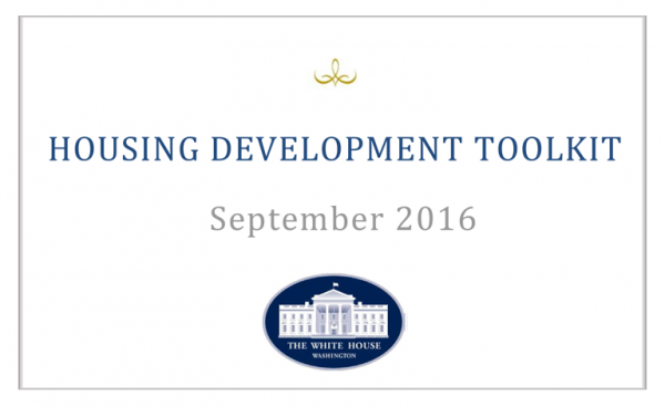 "Obama Administration's Housing Development ""Toolkit"""